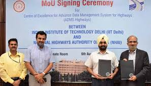 NHAI Signs MoU with IIT Delhi   Technology For You