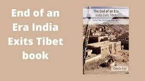 End of an Era India Exits Tibet book - PrepareExams
