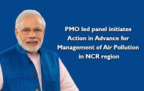 PMO led panel initiates Action in Advance for Management of Air Pollution  in NCR region