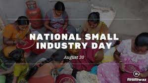 National Small Industries Day | RitiRiwaz