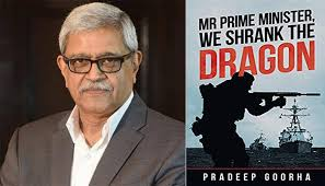 "Book ""Mr Prime Minister, We Shrank the Dragon"" by author Pradeep Goorha all  set to launch 