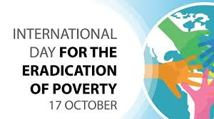 International Day for the Eradication of Poverty is observed on October 17