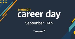AMAZON CAREER DAY SEPTEMBER 16